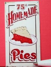 Miniature Size.Sign.....    75cent  HOMEMADE PIES ......S133