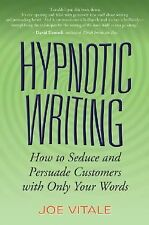 NEW Hypnotic Writing: How to Seduce and Persuade Customers with Only Your Words