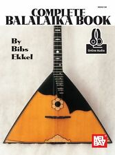 The Complete Balalaika Learn to Play Russian Folk Music Book & Online Audio