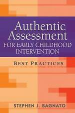 Authentic Assessment for Early Childhood Intervention: Best Practices Bagnato