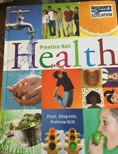 Health : Prentice Hall Health by B. E. Pruitt, John P. Allegrante, Deborah Proth