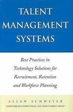 Talent Management Systems : Best Practices in Technology Solutions for...