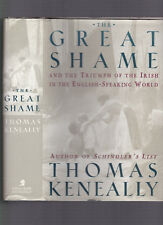 The Great Shame, Triumph of the Irish in the English-Speaking World. Keneally