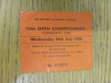 16/07/1986 Golf Ticket: 115th Open Championship [At Turnberry] Red. Thank you fo