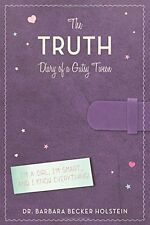 The Truth: Diary of a Gutsy Tween by Barbara Becker Holstein (Signed Hardcover)