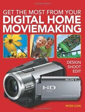 Get the Most From Your Digital Home Moviemaking New Book Camera Movie Video