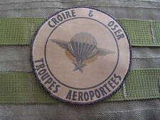 """Patch écusson : """" CROIRE & OSER TROUPES AEROPORTEES brevet TAP """" OD kaki BV"""