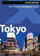 Tokyo Complete Residents' Guide by Explorer Publishing