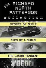 Richard North Patterson Value Collection: Eyes of a Child, The Lasko Tangent, De