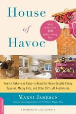 House of Havoc: How to Make--and Keep--a Beautiful Home Despite Cheap-ExLibrary