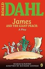 James and the Giant Peach : A Play by Roald Dahl (2007, Paperback)