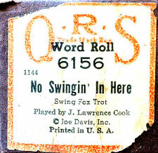 QRS Word Roll NO SWIGIN' IN HERE 6156 J. L. Cook Hand Played Player Piano Roll