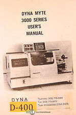 Dyna Myte 3000 Series, Bench Top Lathe, User Operations and Programming  Manaul