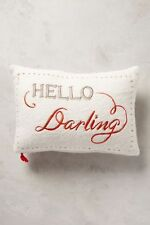 New Sold Out in Stores $68 Anthropologie Merry Sentiments 'Hello Darling' Pillow