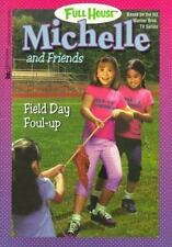 Field Day Foul Up (Full House Michelle) West, Cathy Paperback