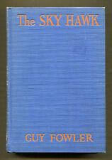 THE SKY HAWK novelized by Guy Fowler (1930) G&D Photoplay Edition