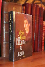 "Catherine Cookson L'HOMME AU MASQUE  "" Roman grand format - version reliée """