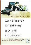 Wake Me Up When the Data Is Over: How Organizations Use Stories to Drive Result
