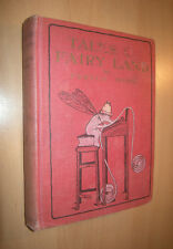 1911 Tales of Fairyland - Fergus Hume / Illus by Maria L Kirk / Fairy Tales