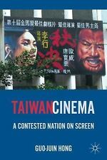 Taiwan Cinema: A Contested Nation on Screen, , Hong, Guo-Juin, Very Good, 2011-0