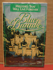 Blue Danube - Melodies That Will Live Forever Cassette BRAND NEW