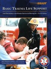 Basic Trauma Life Support for Paramedics and Other Advanced Providers (4th Editi