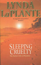 Sleeping Cruelty by Lynda La Plante (Paperback, 2001)