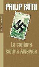 La Conjura Contra America  (Spanish Edition)