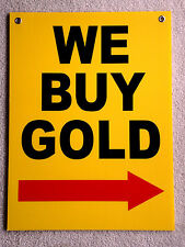 WE BUY GOLD with ARROW POINTING TO THE RIGHT 18x24 Coroplast Sign w/Grommets