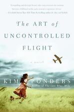 The Art of Uncontrolled Flight by Kim Ponders (2007, Paperback)