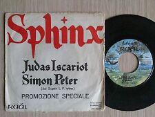 """SPHINX - JUDAS ISCARIOT - 45 GIRI 7"""" ITALY"""
