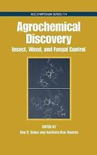 Agrochemical Discovery: Insect, Weed and Fungal Control (ACS Symposium-ExLibrary