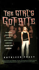 The Girl's Got Bite : The Original Unauthorized Guide to Buffy's World,...