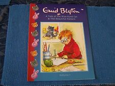 ENID BLYTON VOLUME 1 - A TALE OF THE BLUE EYED CAT & THE BEAUTIFUL PATTERN