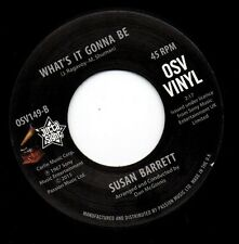 SUSAN BARRETT What's It Gonna Be NEW NORTHERN SOUL 45 (OUTTA SIGHT VINYL