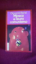 Giovanni Bensi ***MOSCA E L'EUROCOMUNISMO*** - Coop.Ed. La Casa di Matriona 1978