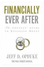 Financially Ever After : The Couples' Guide to Managing Money by Jeff D....