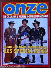 ONZE N°122; Interview Maxime Bossis/ FC Sochaux/ Negrete/ Whiteside/ Fiches Mund