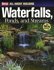 All about Building Waterfalls, Ponds, and Streams (2006, Paperback, Revised)