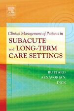 Clinical Management of Patients in Subacute and Long-Term Care Settings