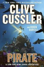A Sam and Remi Fargo Adventure: Pirate 8 by Clive Cussler and Robin Burcell...