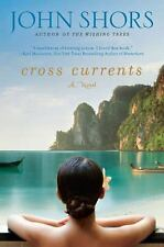 Cross Currents by John Shors, Good Book