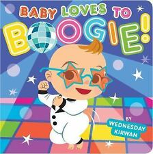NEW - Baby Loves to Boogie! by Kirwan, Wednesday