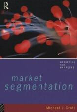 Market Segmentation: A Step-By-Step Guide to Profitable New Business (-ExLibrary