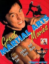Great Martial Arts Movies: From Bruce Lee to Jackie Chan and More (Cit-ExLibrary