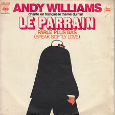 45TRS VINYL 7''/ RARE FRENCH SP ANDY WILLIAMS EN FRANCAIS / BO FILM LE PARRAIN