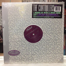 """SEALED 12""""~The CONTROLLERS~I Wanna Be With U (Right Now)~[x5 Mixes/Remixes]~1989"""