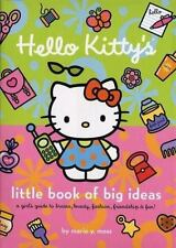 Hello Kitty's Little Book of Big Ideas: A Girl's Guide to Brains, Beauty, Fashio