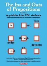 Ins and Outs of prepositions, The: A Guidebook for ESL Students-ExLibrary