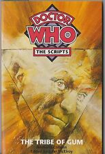 Dr Doctor Who: The Scripts: The Tribe of Gum (=An Unearthly Child).